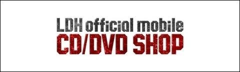 LDH official mobile CD/DVD SHOPバナー
